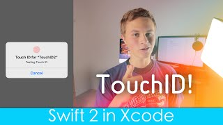 Using TouchID! (Swift 2 in Xcode)