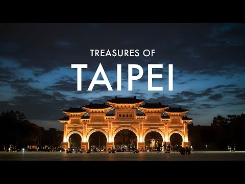 TREASURES OF TAIPEI - Taiwan