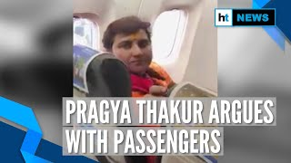 Watch: BJP MP Pragya Thakur in a spat with passengers on a flight