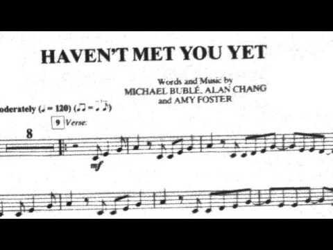 Haven't Met You Yet - Trumpet Solo