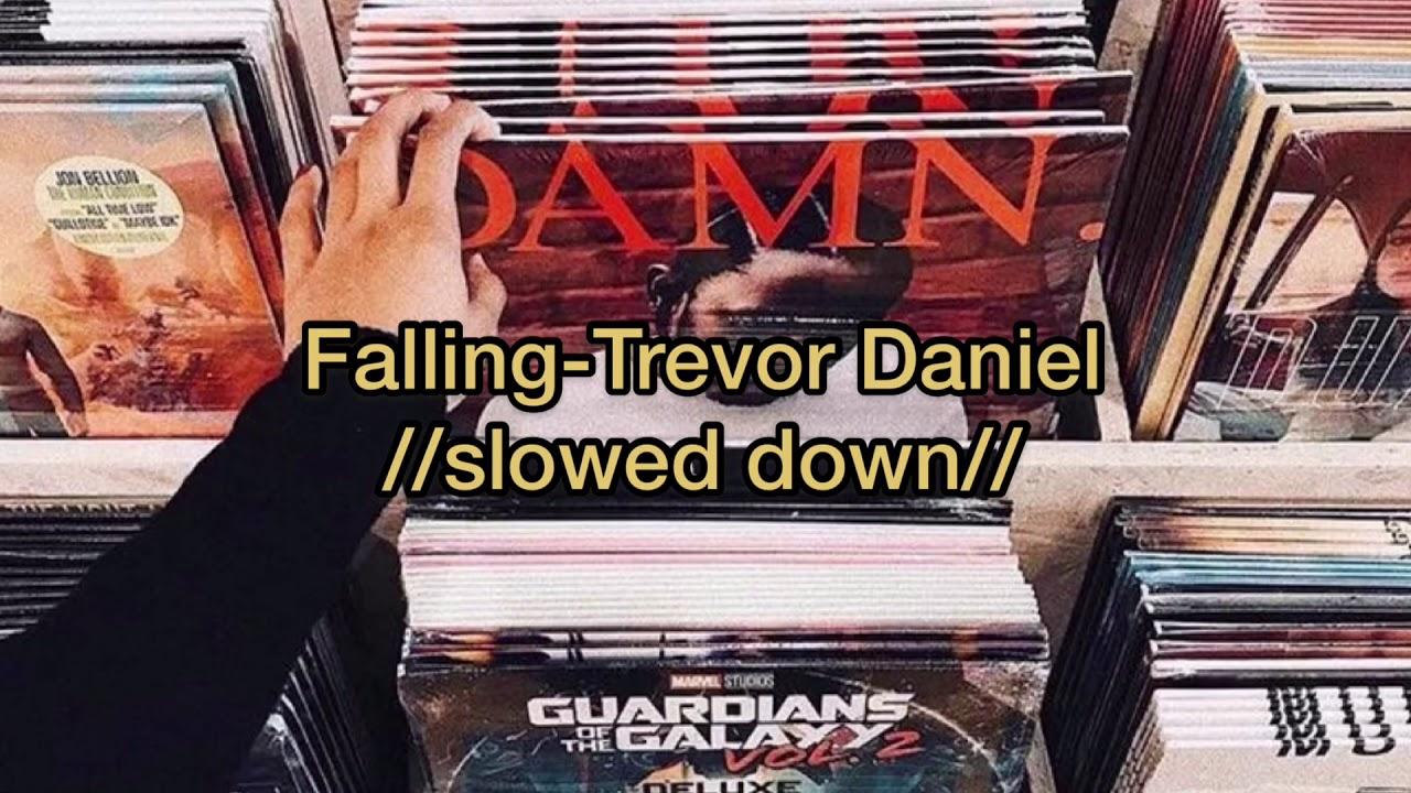 Falling-Trevor Daniel(slowed down+lyric)
