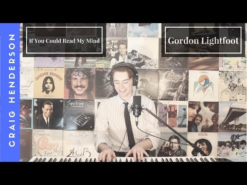 Craig Henderson   If You Could Read My Mind (Gordon Lightfoot cover)