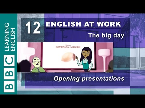 Opening a presentation – 12 – English at Work helps you start the right way
