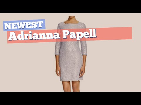 Adrianna Papell Dresses // Newest Arrivlas, July 2017