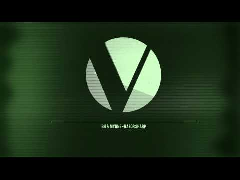 BH & Myrne - Razor Sharp