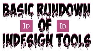 Indesign CS5 Tutorial: Basic Rundown of Design Tools