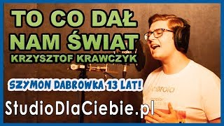 To co dał nam świat – Krzysztof Krawczyk (cover by Szymon Dąbrówka) #1259