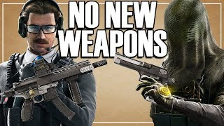 No More New Weapons?! - Rainbow Six Siege Operation Phantom Sight