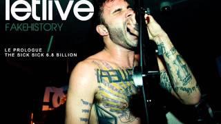 Letlive - Le Prologue/The Sick, Sick, 6.8 Billion