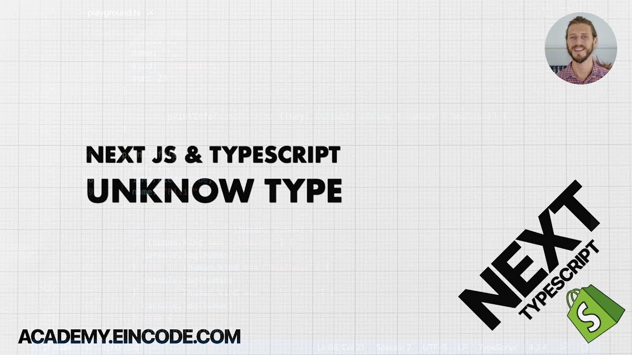 Typescript #23 Unknown Type | Next JS & Typescript with Shopify Integration (From Course)