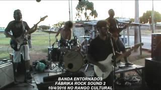 FÁBRIKA ROCK SOUND 2 - RANGO CULTURAL - BANDA ENTORNADOS