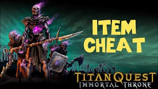 Titan Quest Immortal Throne Item Cheat (Part 1)