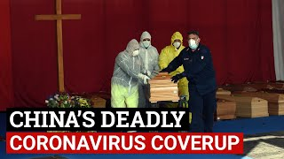 SPECIAL REPORT: How China's deadly coronavirus cover-up killed tens of thousands