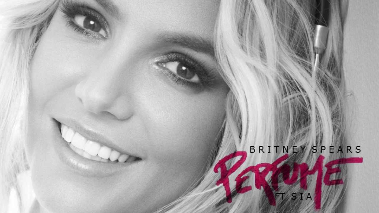 Perfume - Britney Spears ft Sia (Exclusive Song) - YouTube