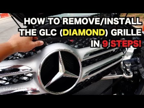HOW TO REMOVE/INSTALL THE 2017 GLC (DIAMOND) GRILLE IN 9 STEPS! | MERCEDES-BENZ