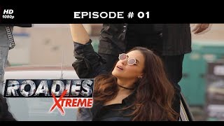 Roadies Xtreme - Full Episode  01 - Season Premiere: Roadies Xtreme