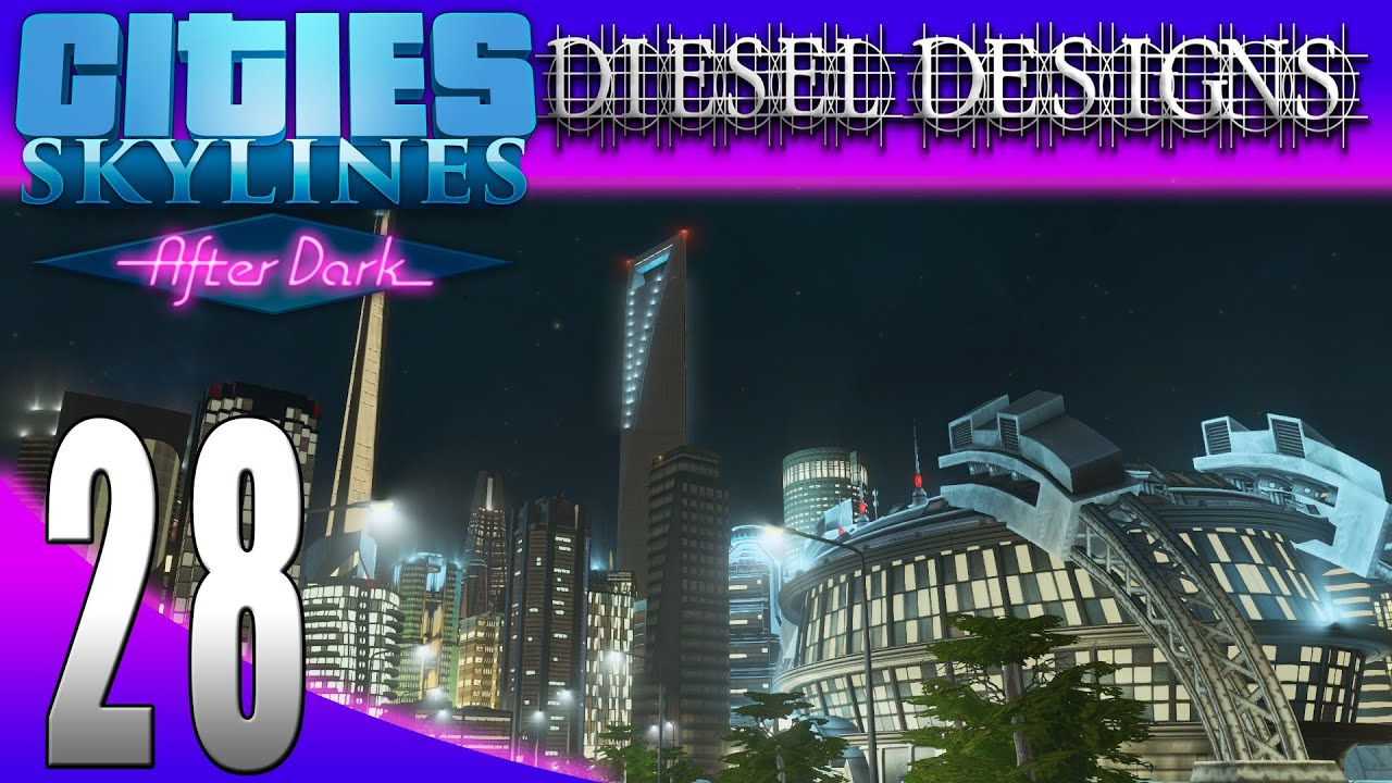 Cities: Skylines: After Dark:S7E28: Shanghai World ...