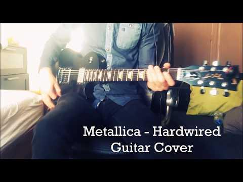 Metallica - Hardwired Guitar cover