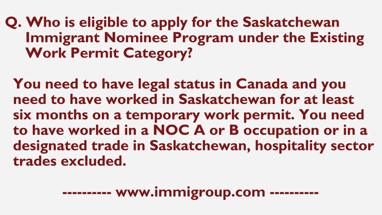 Who is eligible to apply for the Saskatchewan INP under the Existing Work  Permit Category?