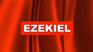 Ezekiel (The Book of Ezekiel Visual Bible) WEB | Bible Movie