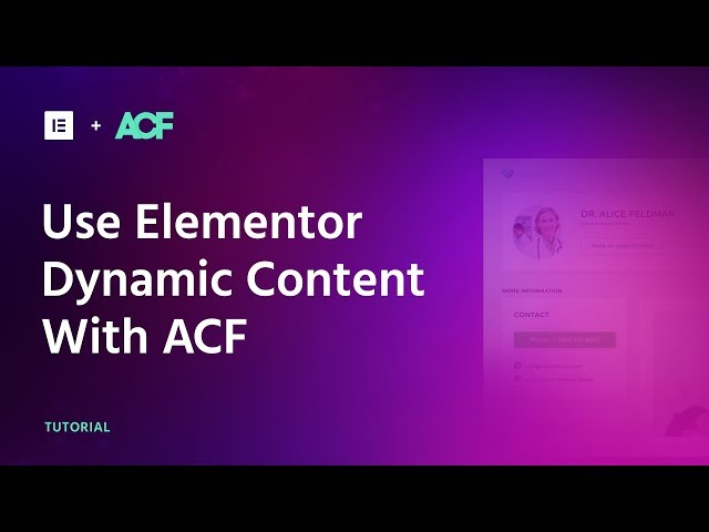 How to use Elementor with ACF Tutorial