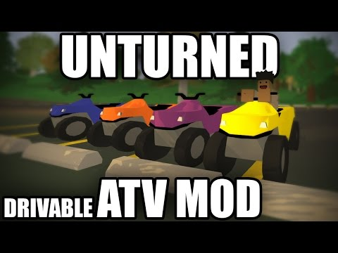 Unturned Modday: Drivable ATV Mod