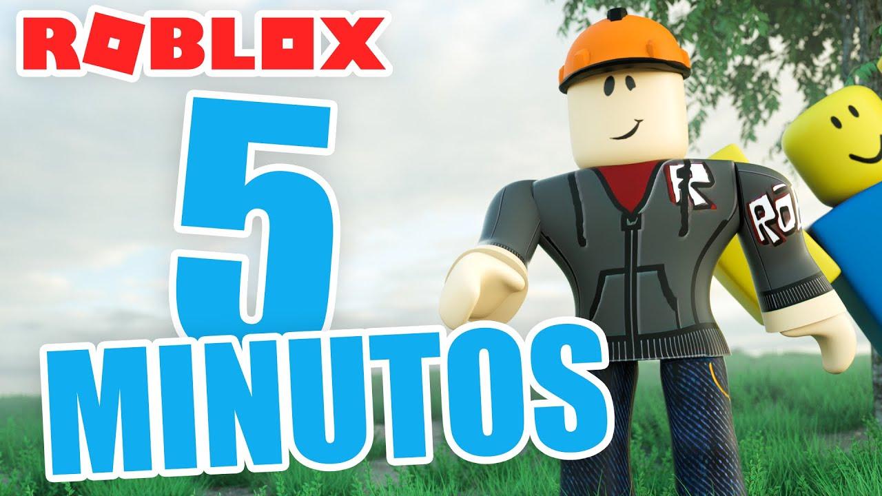 ROBLOX EN 5 MINUTOS.