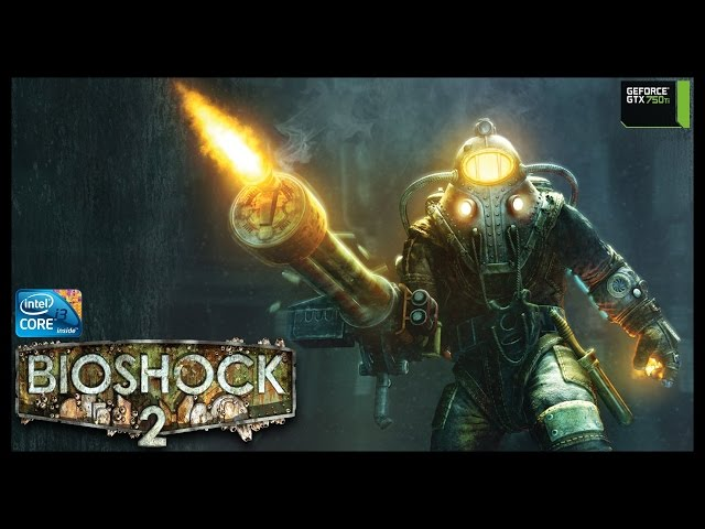 Bioshock 2 - I3 3250 + Gtx 750ti - Full Hd