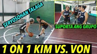 1 ON 1 KIM VS. VON - SOBRANG SERYOSO - MATCH NA MATCH ANG LABAN | S.2. vlog 76