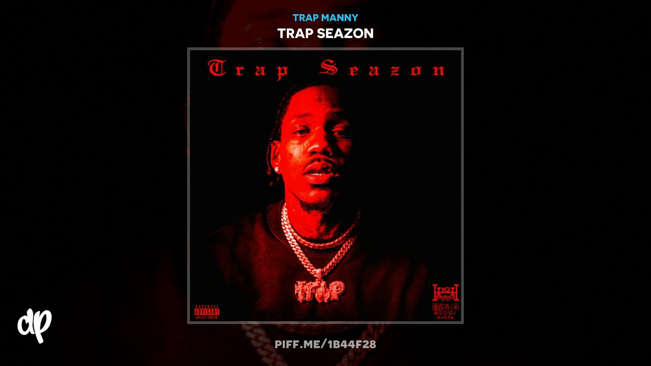 Trap Manny — Back In The Day [Trap Seazon]