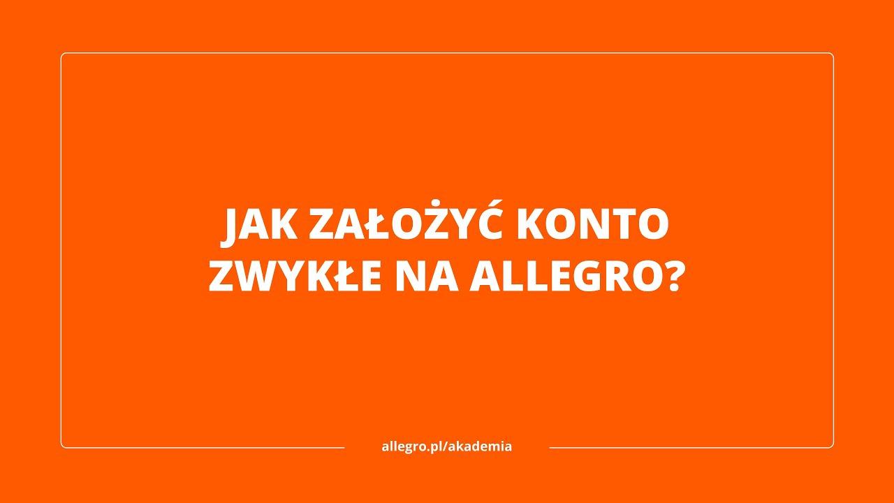 Jak Zalozyc Konto Zwykle Na Allegro Youtube