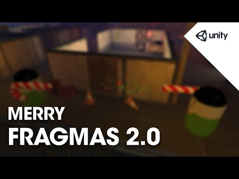Live Training Dec. 21, 2015: Merry Fragmas 2.0 Multiplayer FPS