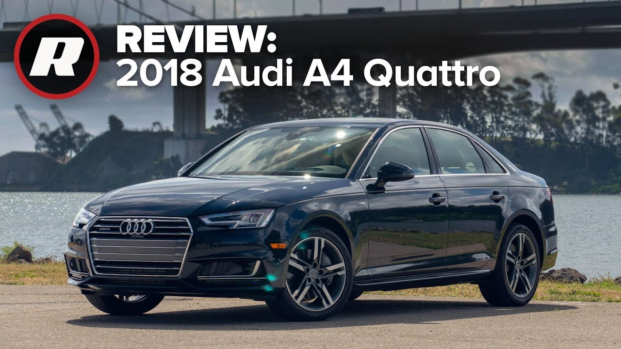 Kelebihan Kekurangan Audi A4 Quattro 2018 Tangguh