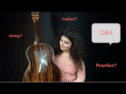Q&A with Gohar Vardanyan | Guitar, Strings, Practicing
