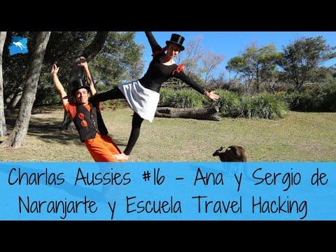 Los nómadas digitales expertos. Ana y Sergio de Naranjarte. Charla Aussie #16