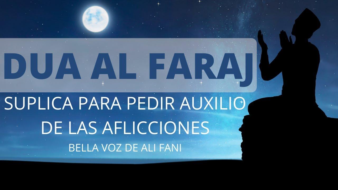 Download Súplica - Dua Al Faraj   Ali Fani - (Azumal Bala) - Espanol subs