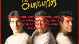 Karaoke Los Chunguitos Dame veneno
