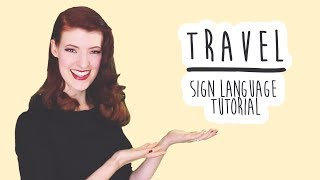 Travel - Sign Language Tutorial (BSL)