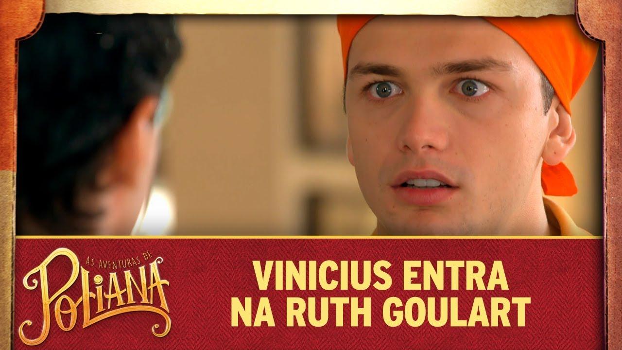 Vinicius entra na Ruth Goulart   As Aventuras de Poliana