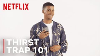 On My Block | Thirst Trap 101 With Brett Gray | Netflix