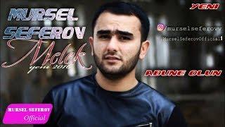 Mursel Seferov-Melek / Yeni 2016