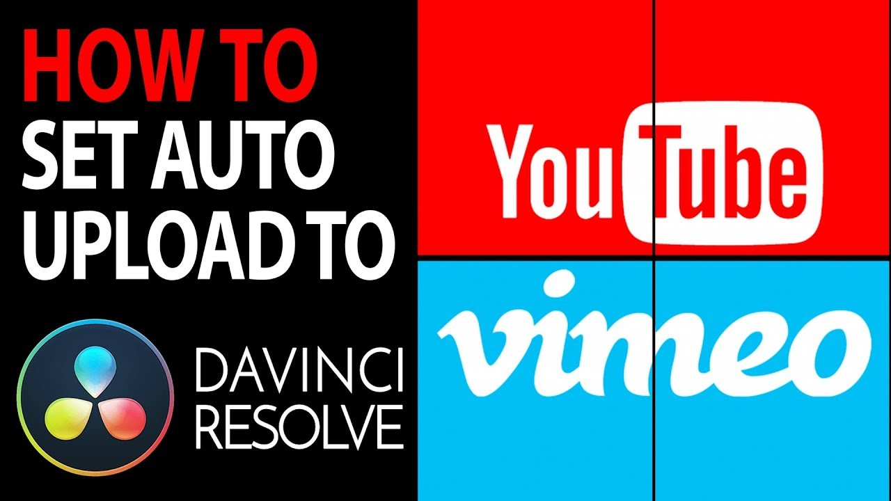 Easy Auto Upload to YouTube or Vimeo | DaVinci Resolve 16 Tutorial