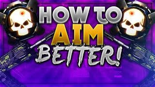black ops 3 how to aim better bo3 improve your aim fast get more kills tips tricks