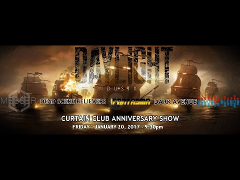 Daylight Industries @ The Curtain Club in Dallas TX. on January 20th, 2017