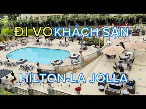 Đi vô khách sạn || Enjoy the day with Tom Vu at Hilton Hotel in La Jolla California