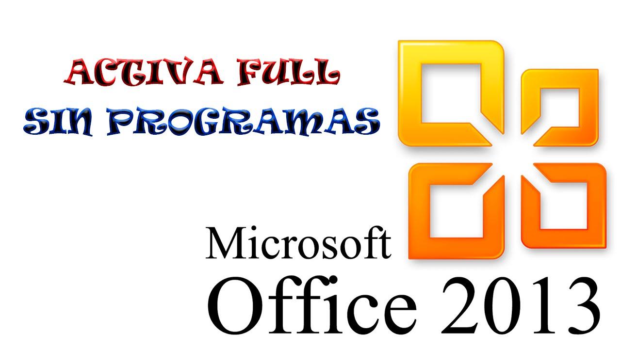 como activar microsoft office 2013 sin programas