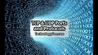 TCP & UDP Ports and Protocols | CompTIA A+ 220-1001 | 2.1