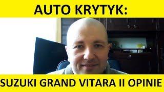 Suzuki Grand Vitara II opinie, zalety, wady, usterki, test pl, zakup, spalanie. #auto krytyk