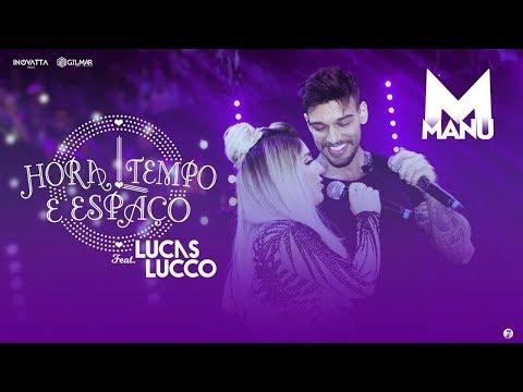 Manu Feat Lucas Lucco - Hora, Tempo e Espaço