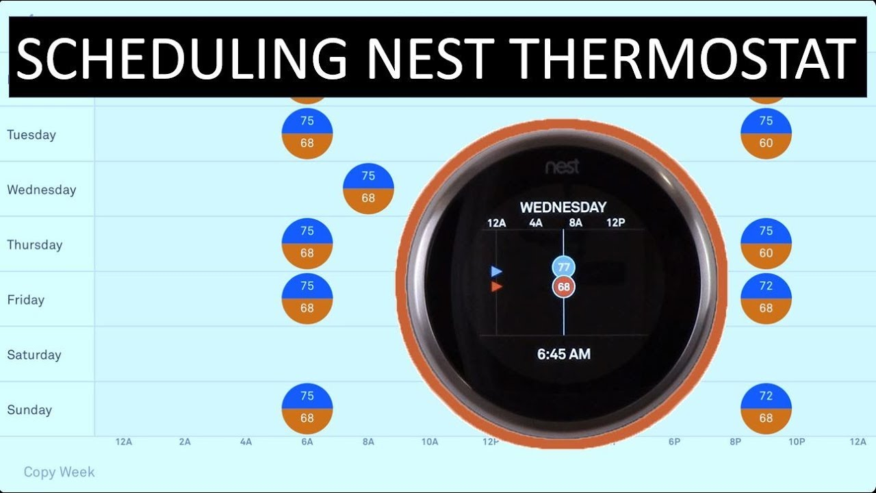 Nest Schedule Setup: Programming the Nest Thermostat